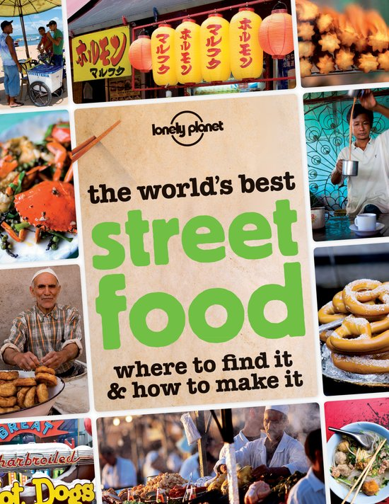 Lonely Planet The World S Best Street Food Book